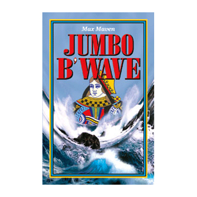 Jumbo B'Wave by Max Maven