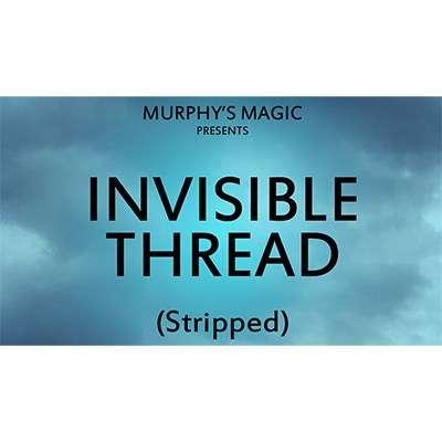 Invisible Thread - Stripped