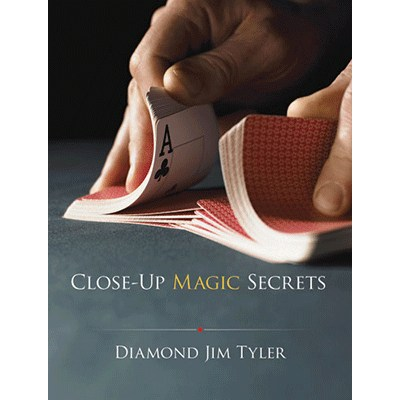 Close-Up Magic Secrets by Diamond Jim Tyler