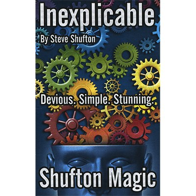 Inexplicable by Steve Shufton